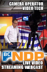 Camera op and lead video for BCNDP streaming events and conferences