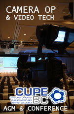 Camera Op for Imag for CUPE BC AGM at the Westin Bayshore